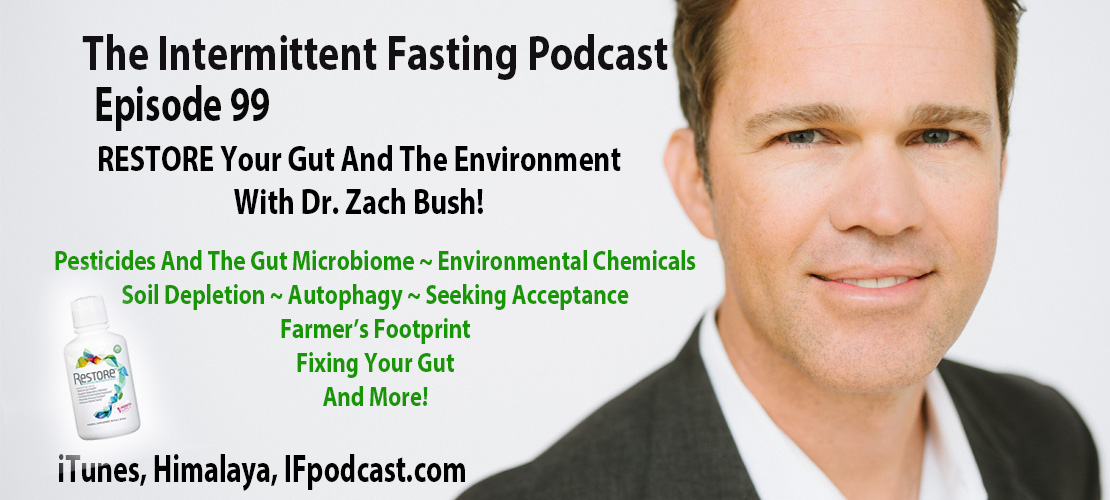 The Intermittent Fasting Podcast Episode 99